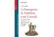 """Il libro di oggi: """"Le insorgenze in Valtellina e nei Contadi"""""""
